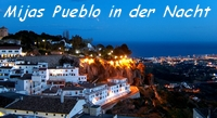 Das weisse Dorf Mijas Pueblo bei Nacht  - Provinz Málaga -  Andalusien - Spanien