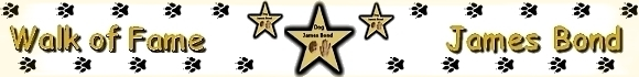 James Bond Dog Hund Walk of Fame Griechenland Österreich Italien Spanien