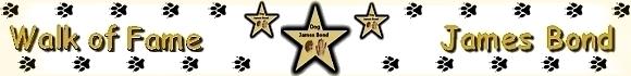 James Bond Dog Hund Walk of Fame Griechenland Österreich Italien Spanien