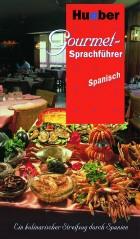 Gourmet Sprachführer in spanisch von Hueber