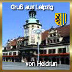 Heidrun grüßt aus Leipzig