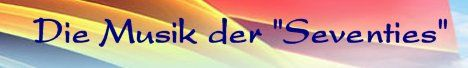 Banner Die Musik der Seventies
