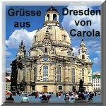 Grüße von Carola aus Dresden