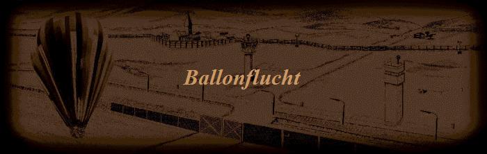 Ballonflucht aus der DDR