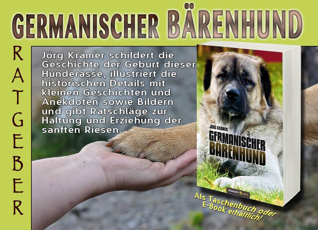 Germanischer Bärenhund- Portrait einer außergewöhnlichen Hunderasse
