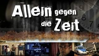 Allein gegen die Zeit (D 2009–2011)