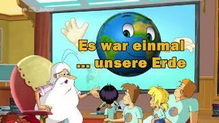 Es war einmal... unsere Erde