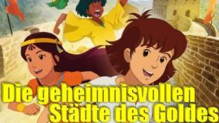 Die geheimnisvollen Städte des Goldes (J/F 1982/83)
