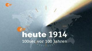 heute 1914 - 100sec vor 100 Jahren