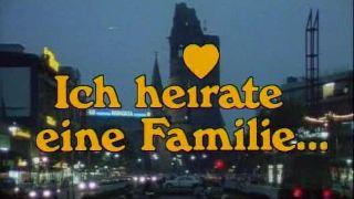 Ich heirate eine Familie (D/A 1983 - 86)