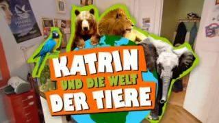 Katrin und die Welt der Tiere (D 2009)