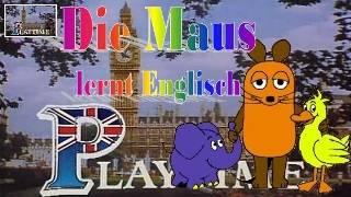Die Maus lernt Englisch mit Playtime