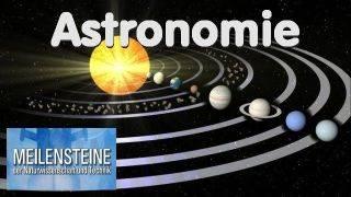 Meilensteine der Astronomie