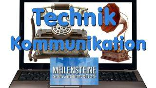 Technik - Kommunikation