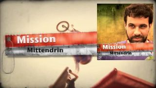 Mission Mittendrin (ab 2012)