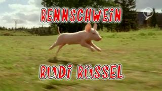Rennschwein Rudi Rüssel (D 2008 - 10)