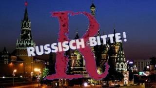 Russisch, bitte!