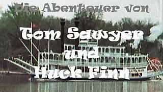 Die Abenteuer von Tom Sawyer und Huckleberry Finn (D/CDN 1979)