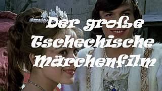 Der große tschechische Märchenfilm