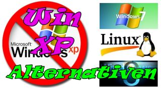 Windows XP- Alternativen