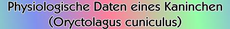 Physiologische Daten eines Kaninchen  (Oryctolagus cuniculus)