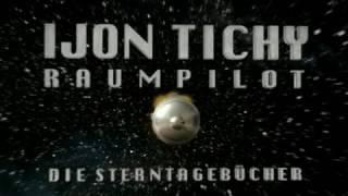 Ijon Tichy Raumpilot (D 2007/11)