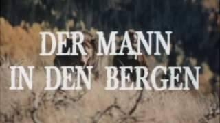 Der Mann in den Bergen (USA 1977-78)
