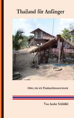 Thailand für Anfänger