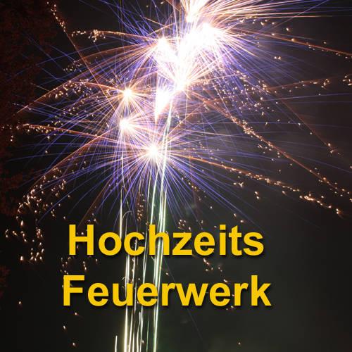 Hochzeitsfeuerwerk im Westerwald