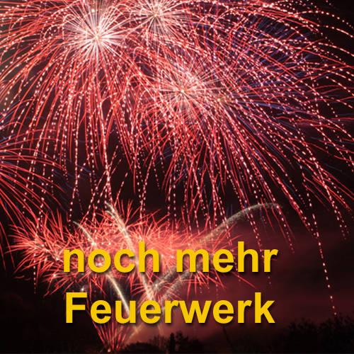 noch mehr Feuerwerk im Westerwald