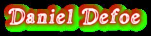 """""""Daniel Defoe"""""""