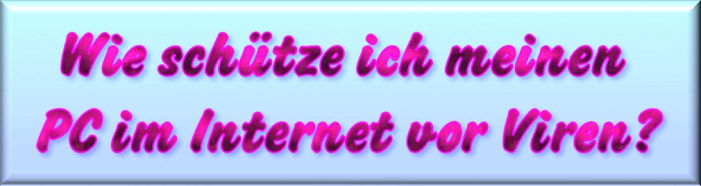 Schutz im Internet vor Viren