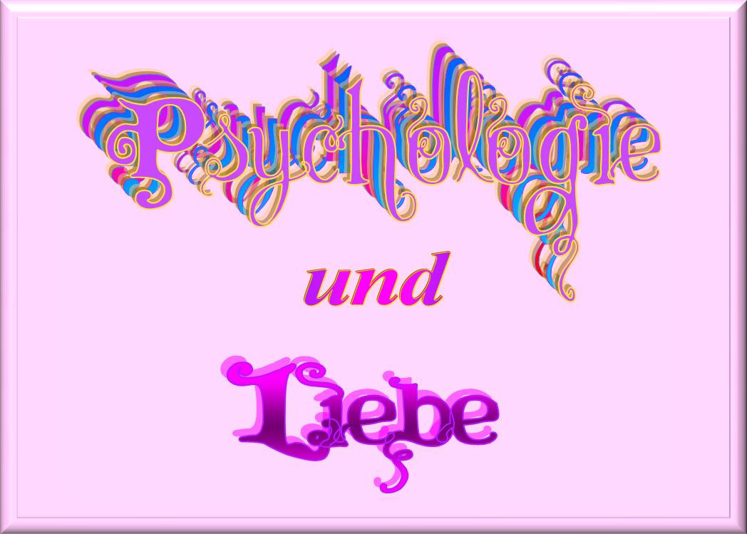 Psychologie und Liebe