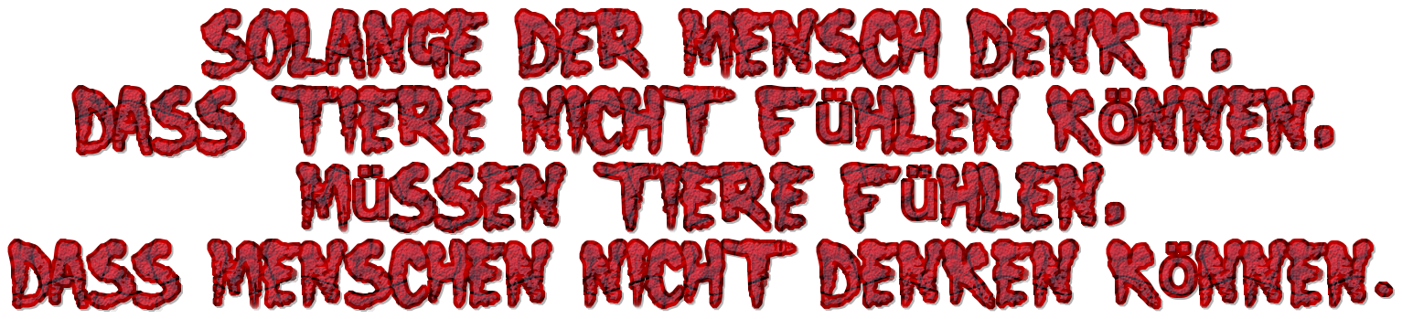 """Schriftzug: """"Solange der Mensch denkt"""" - Rot mit Schwarz"""