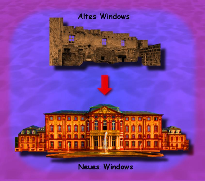 Altes und neues Windows Schloss