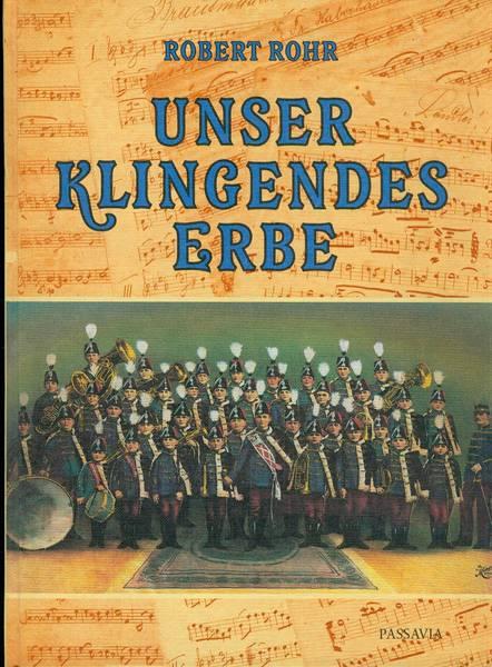 Robert Rohr - Unser klingendes Erbe - Band 1