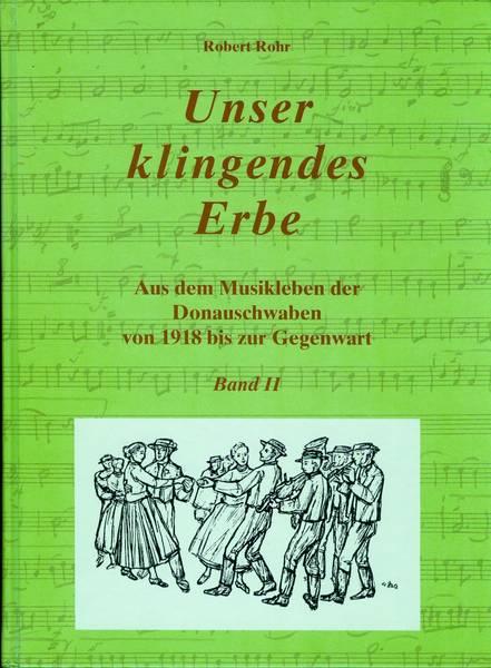 Robert Rohr - Unser klingendes Erbe - Band 2