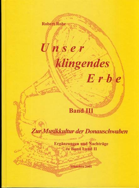 Robert Rohr - Unser klingendes Erbe - Band 3