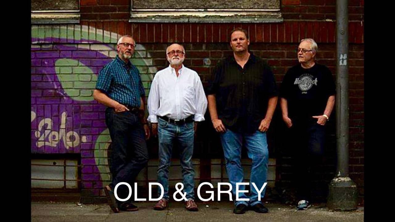 Old & Grey