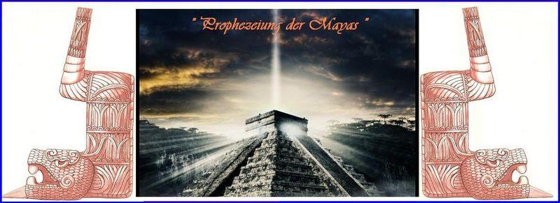 Prophezeiung der Mayas