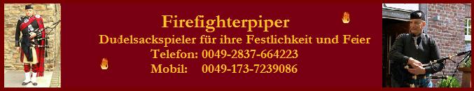 Firefighter Piper - Der Dudelsackspieler